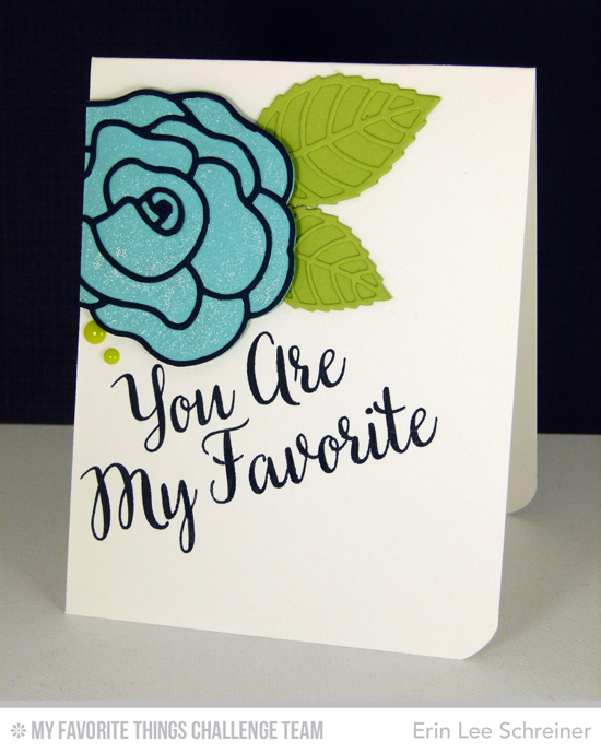 My Favorite Card from Erin Lee Schreiner featuring the True Friends stamp set and Rose with Overlay Die-namics