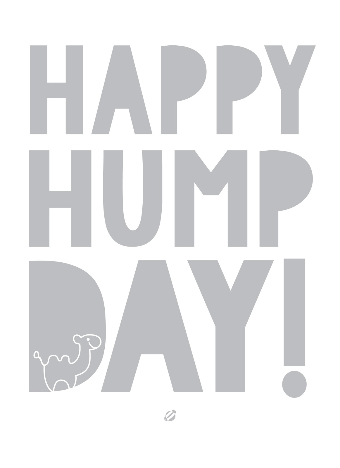 LostBumblebee ©2014 Happy Hump Day! Free Printable personal use only