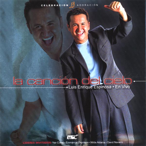 Luis Enrique Espinosa-La Canción Del Cielo-