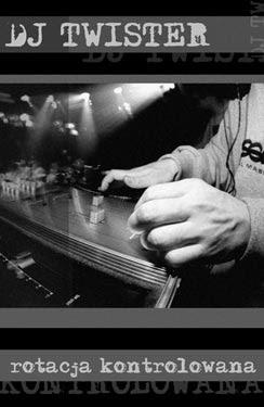 DJ Twister - Rotacja Kontrolowana (2001)