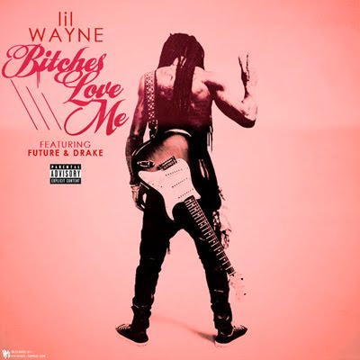 Lil Wayne - Love Me (ft. Drake &amp; Future)