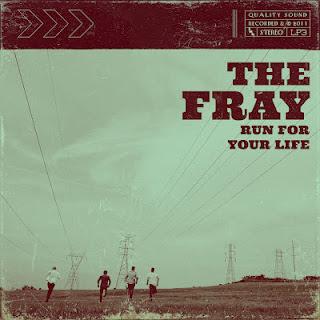 The Fray - Run For Your Life Lyrics