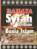 Bahaya Syiah Rofidloh Bagi Dunia Islam