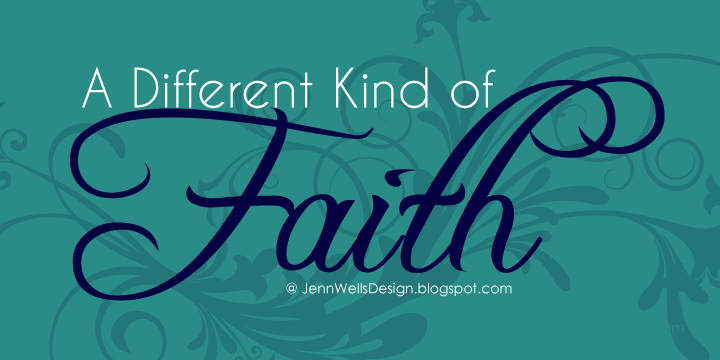 A Different Kind of Faith | Business, Life & Design