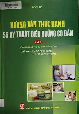 Hướng dẫn thực hành 55 kỹ thuật điều dưỡng cơ bản