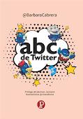 LIBRO: ABC de Twitter [2da. edición]