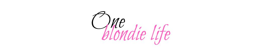 One blondie life