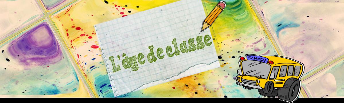 L'âge de classe