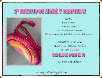 2° desafio de mamá y crafter !1