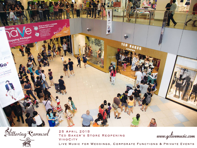 c2cf27956 Re-Opening of Ted Baker s VivoCity outlet on 25 April 2015 with String Trio  bring upbeat Top40s.