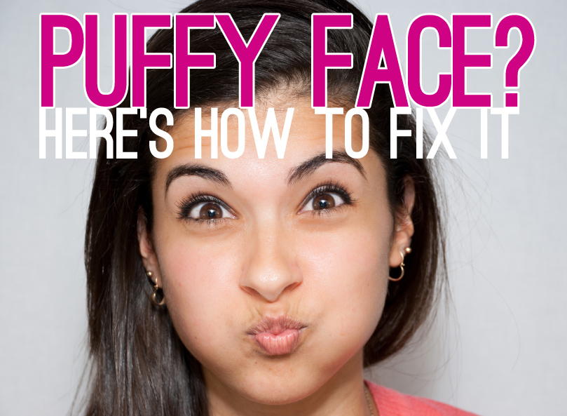 urshadybff bloated puffy face theres help