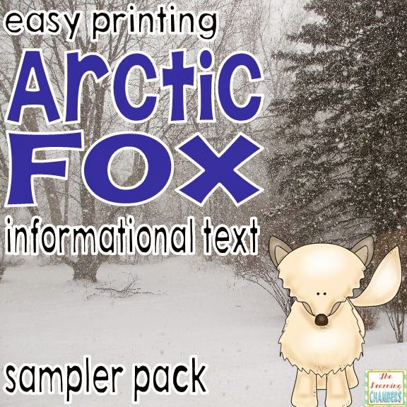 http://www.teacherspayteachers.com/Product/Arctic-Fox-Informational-Text-Sampler-Easy-Printing-1596417