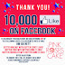 WE'VE REACHED 10,000 LIKES ON FACEBOOK! THANK YOU PROMOTION