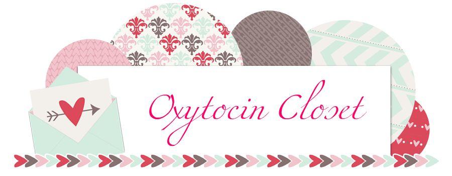 Oxytocin Closet