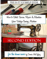 BOOK - How to Select, Service, Repair & Maintain your Vintage Sewing Machine