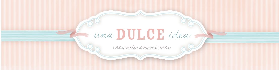 Una Dulce Idea