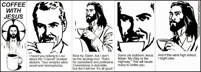 http://radiofreebabylon.com/Comics/CoffeeWithJesus.php