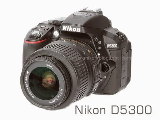 Harga dan Spesifikasi Kamera DSLR Nikon D5300