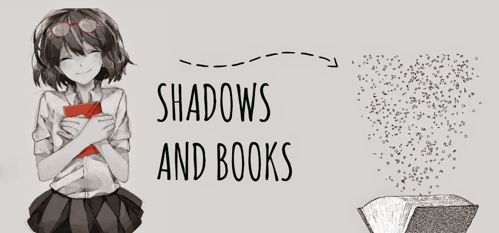 Shadows and Books