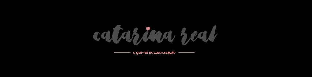 Catarina Real ♥