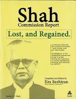 Shah Commission Report lost and regained