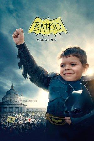 Poster Batkid Begins 2015
