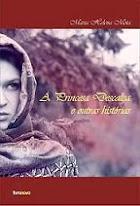 A Princesa Descalça e Outras Histórias.