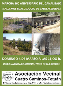 Marcha 160 Aniversario del Canal Bajo. ¡Salvemos el Acueducto de Valdeacederas!