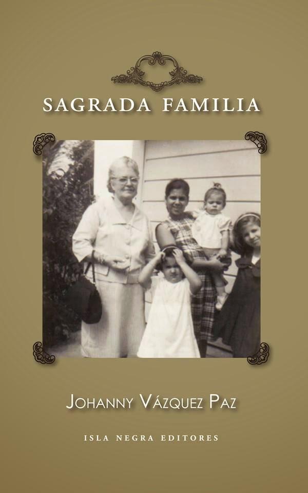 Sagrada Familia, Isla Negra Editores, 2014