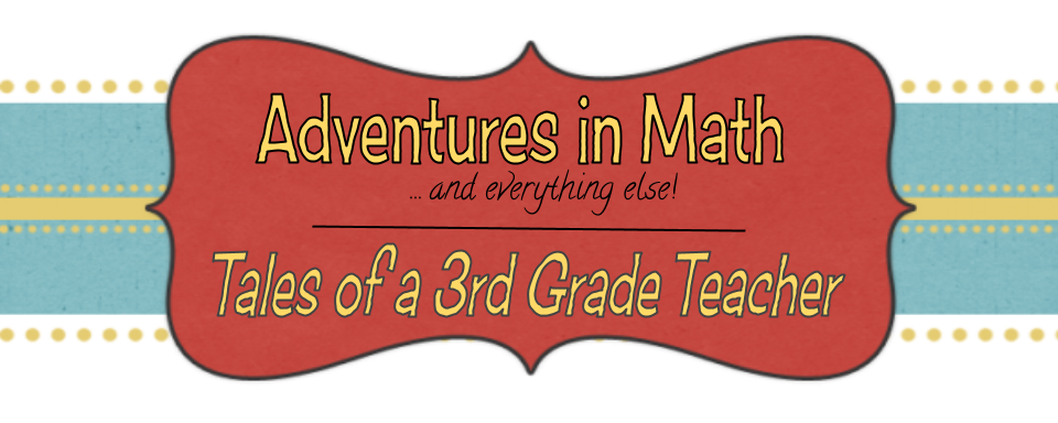 Adventures in Math - Tales of a 3rd Grade Teacher