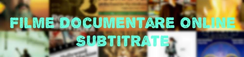 Filme Documentare Online Subtitrate 2012 - 2013 - 2014