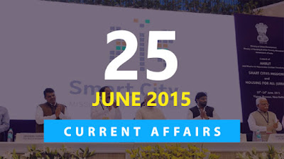 Current Affairs 25 June 2015