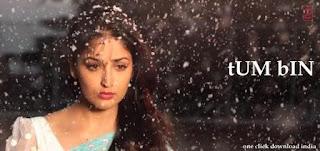 Tum Bin Song sung by Shreya Ghoshal