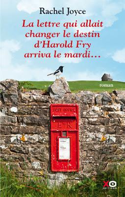 La lettre qui allait changer le destin d'Harold Fry arriva le mardi... de Rachel Joyce
