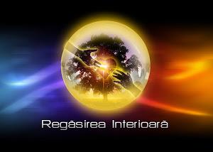 REGASIRE INTERIOARA