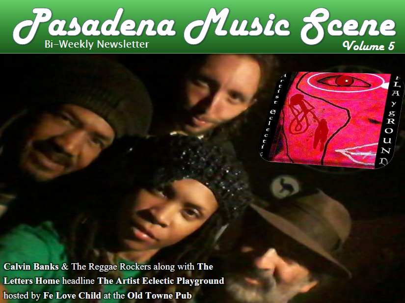 Pasadena Music Scene Bi-Weekly Newsletter Volume5