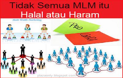 Tidak Semua MLM itu Halal atau Haram