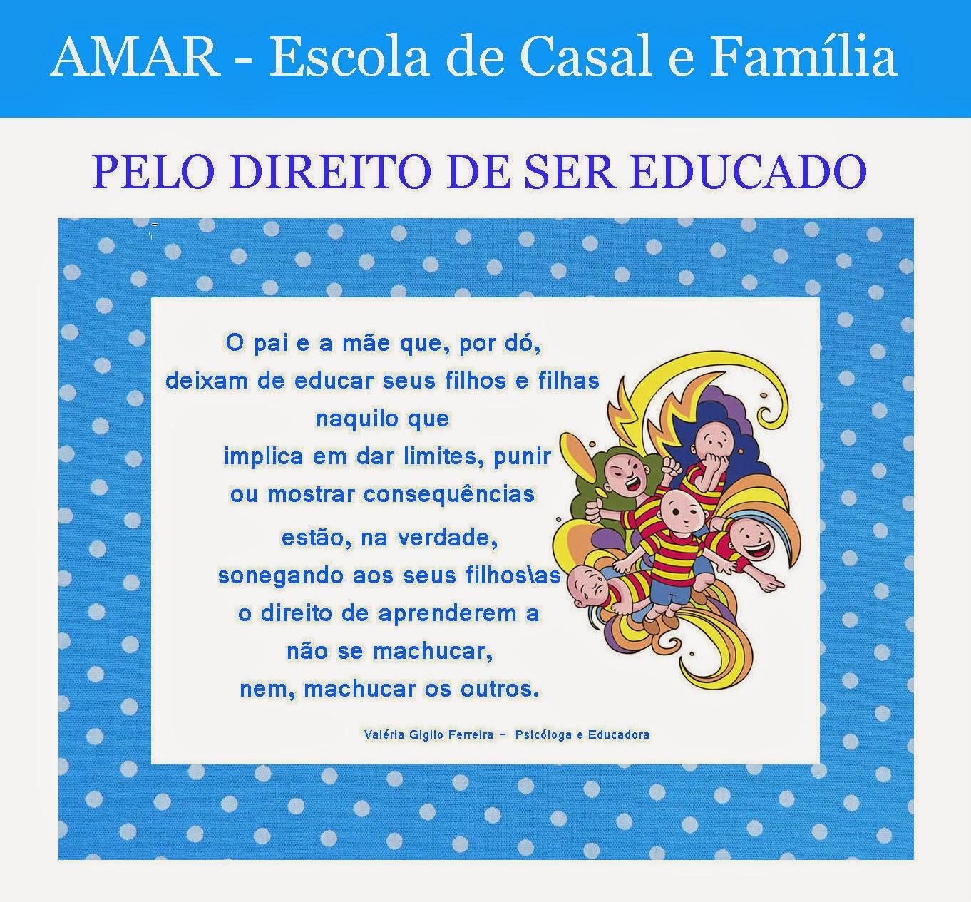 PELO DIREITO DE SER EDUCADO\A.