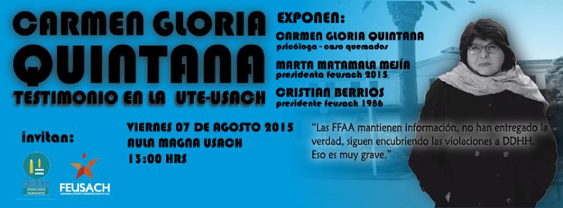 SANTIAGO CENTRO:  CARMEN GLORIA QUINTANA, TESTIMONIO EN LA UTE USACH