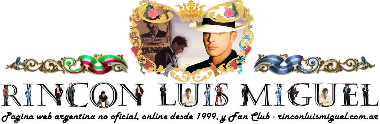 RINCON LUIS MIGUEL - Archivo de noticias