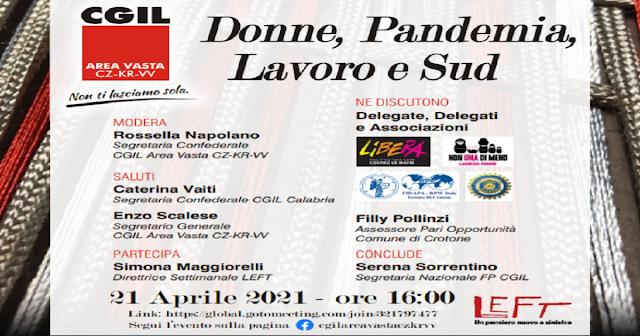 """""""Lavoro, donne, pandemia e sud"""", domani (21 aprile) alle 16 evento on line a cura della CGIL Area Vasta Catanzaro-Crotone-Vibo Valentia"""