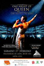 ONE NIGHT OF QUEEN 27 FEB POLIFORUM LEÓN GTO.