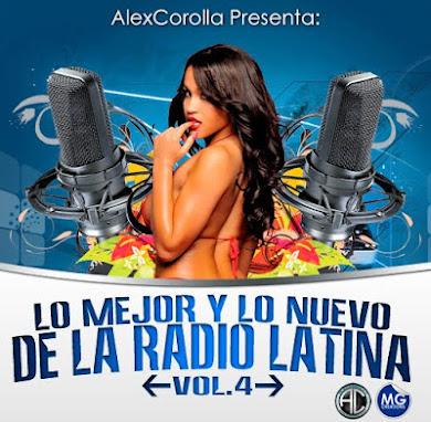 AlexCorolla Presenta - Lo Nuevo Y Lo Mejor De La Radio Latina Vol. 4 (2012).zip