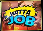 Watch Watta Job February 9 2013 Episode Online