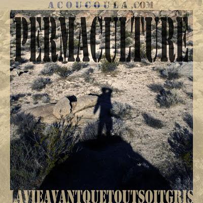 La permaculture c'est la vie