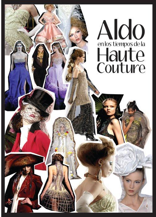 Aldo en los tiempos de la Haute Couture