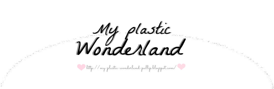 My plastic wonderland