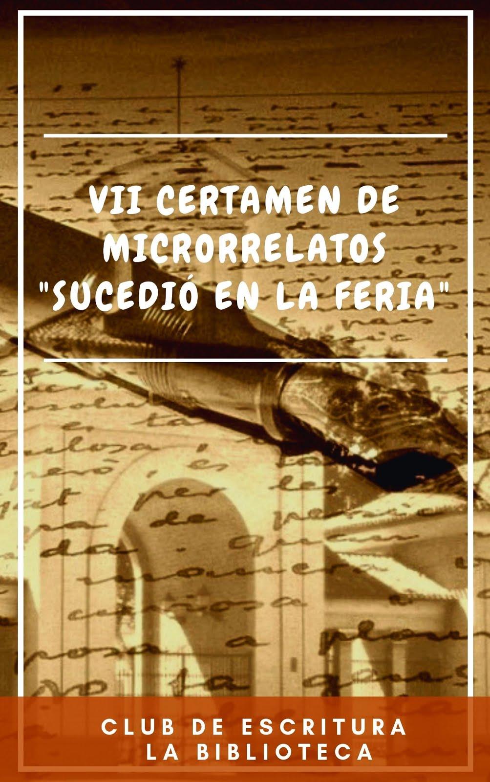 """Libro del VII Certamen de Microrrelatos """"Sucedió en la Feria"""""""