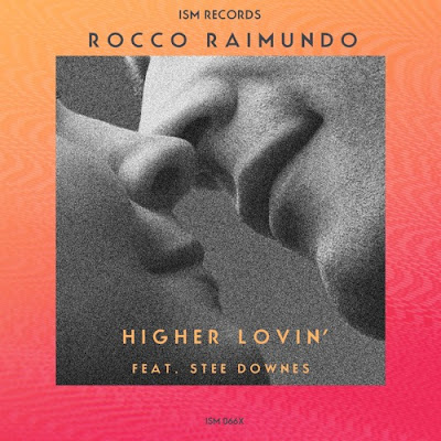 Rocco Raimundo feat. Stee Downes - Higher Lovin'