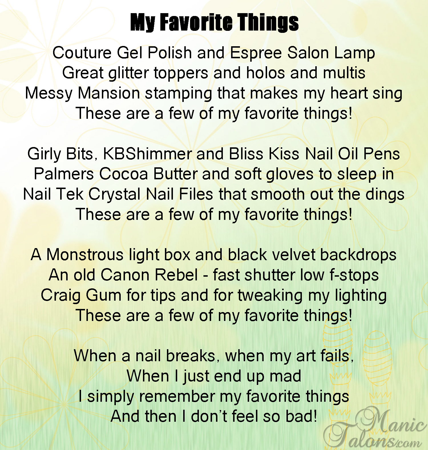 My Favorite Things by Manic Talons